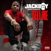 Tell Me (feat. Jaydayoungan) by Jackboy