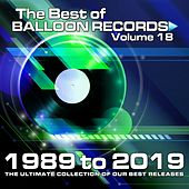Best of Balloon Records 18 (The Ultimate Collection of our Best Releases 1989 - 2019) von Various Artists