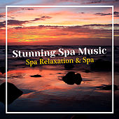 Stunning Spa Music by Spa Relaxation