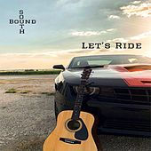 Let's Ride by South Bound