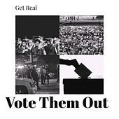 Vote Them Out von Getreal
