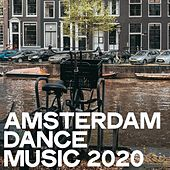 Amsterdam Dance Music 2020 by Various Artists