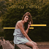 Calming Therapy: Healing Music for Relaxation & Rest by Sleep Sound Library