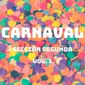 Carnaval Sección Segunda, Vol. 1 de Carnaval Sección Segunda