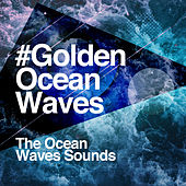 #Golden Ocean Waves von The Ocean Waves Sounds