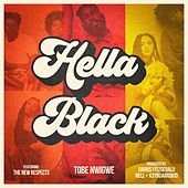 Hella Black by Tobe Nwigwe