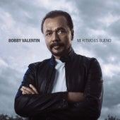 Mi Ritmo Es Bueno von Bobby Valentin