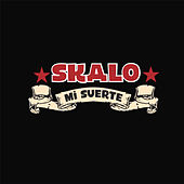 Mi Suerte by Skalo