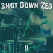 II by Shot Down Zed