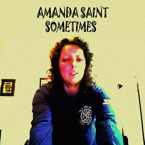 Sometimes by Amanda Saint