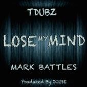 Lose My Mind de T Dubz