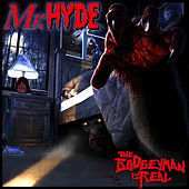 The Boogeyman Is Real by Mister Hyde