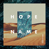 Convoy of Hope: Hope Has a Name by Various Artists