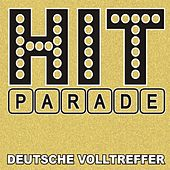 Hitparade! Deutsche Volltreffer de Various Artists