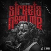 Streets Need Me de Clyde Baby