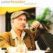 Das Mit Dir by Peter Fessler