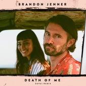 Death of Me (Davai Remix) von Brandon Jenner