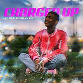 Charged Up de Freeman