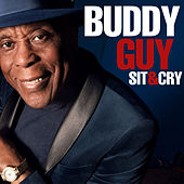 Sit & Cry de Buddy Guy