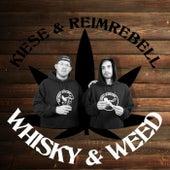 Whisky & Weed van Kiese