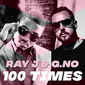 100 Times by Ray J