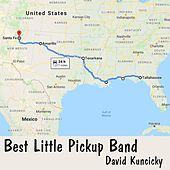 Best Little Pickup Band de David Kuncicky