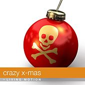 Crazy X-Mas (Weihnachten, Merry Christmas) de Various Artists
