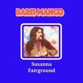 Susanna - Fairground von Barış Manço