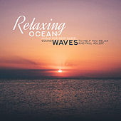 Relaxing Ocean Music for Deep Sleep - Sound Waves to Help You Relax and Fall Asleep by Calming Waves Consort