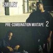 Pre-Combination Mixtape 2 de Smiley