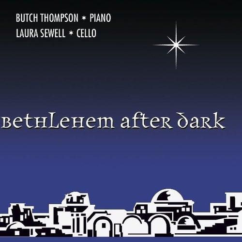Bethlehem After Dark by Butch Thompson