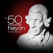 The 50 Most Essential Haydn Masterpieces by Various Artists