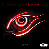 A Few Airbournes by Vino