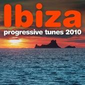 Ibiza Progressive Tunes 2010 by Various Artists