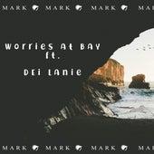 Worries at Bay von Mark Oh