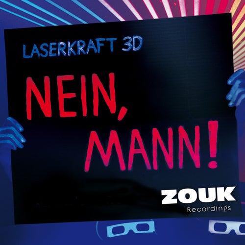 Nein, Mann! by Laserkraft 3D