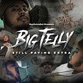 Still Paying Extra by Big Telly
