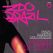There Is Hope by Zoo Brazil