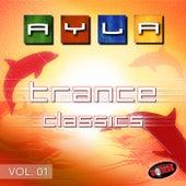 Trance Classics Vol. 01 by Ayla