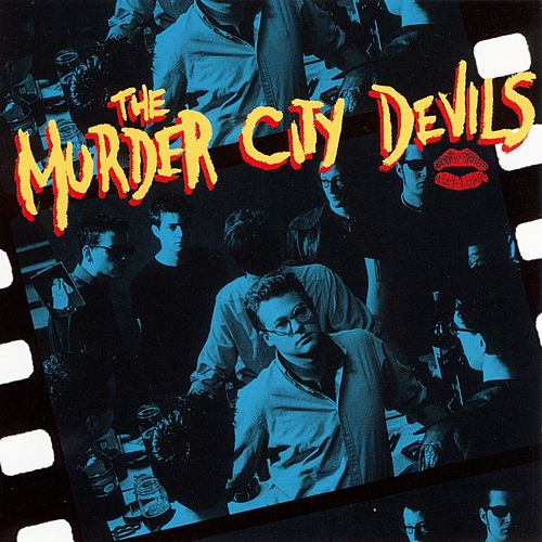 The Murder City Devils by The Murder City Devils