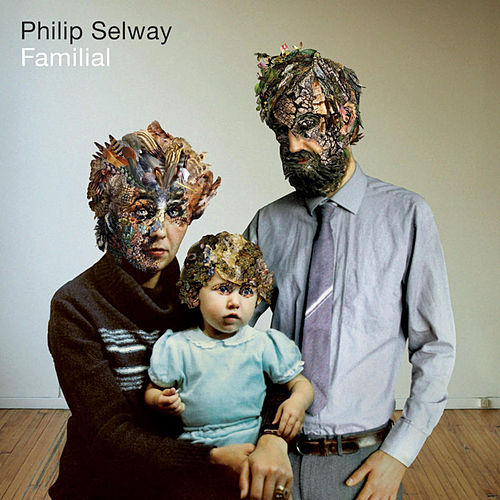 Familial by Philip Selway