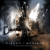 Isolated Chapters by Circus Maximus