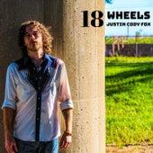18 Wheels by Justin Cody Fox