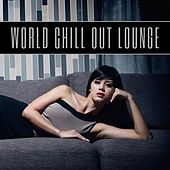 World Chill Out Lounge de Various Artists