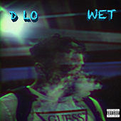 Wet by D-LO