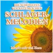 Die schönsten volkstümlichen Schlager-Melodien (Musik mit viel Herz) von Various Artists