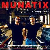 I'm Home Free by Munatix