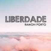 Liberdade de Ramon Porto
