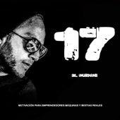 17 (Motivación Para Emprendedores- Máquinas Y Bestias Reales) by 3l Duende