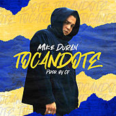 Tocandote by Mike Duran